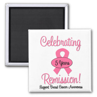 Breast Cancer 5 Year Remission Square Magnet