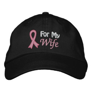Breast Cancer Awareness For My Wife Embroidered Baseball Cap