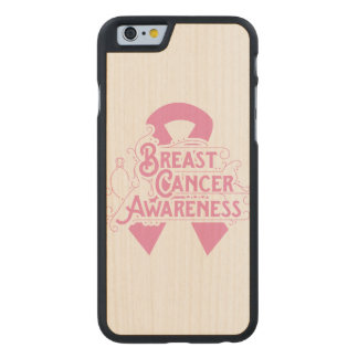Breast Cancer Awareness Pink Ribbon Carved® Maple iPhone 6 Slim Case