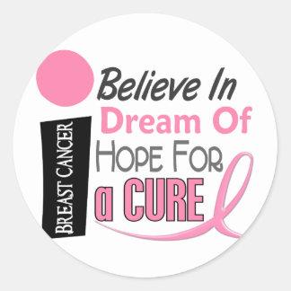 Breast Cancer BELIEVE DREAM HOPE Round Sticker