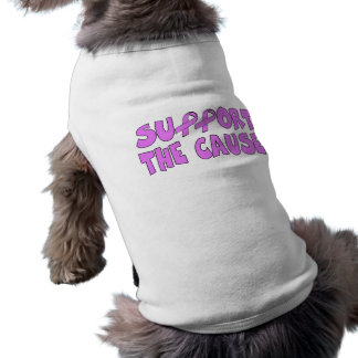 Breast Cancer Cause Dog T-shirt
