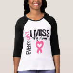 Breast Cancer Everyday I Miss My Aunt