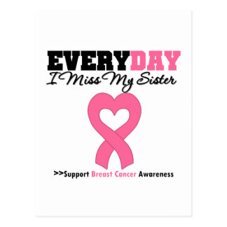 Breast Cancer-Everyday I Miss My Sister Postcards