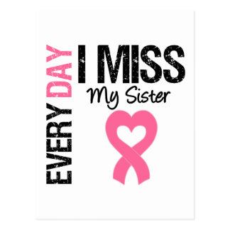 Breast Cancer Everyday I Miss My Sister Post Cards