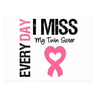 Breast Cancer Everyday I Miss My Twin Sister Postcard