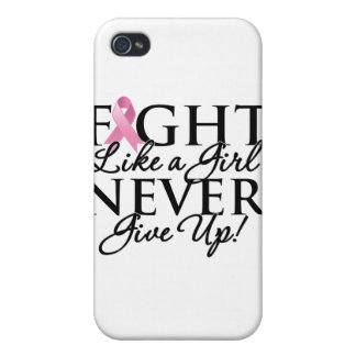 Breast Cancer Fight Like a Girl Never Give Up Cover For iPhone 4
