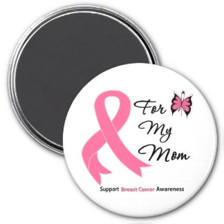 Breast Cancer For My Mom 7.5 Cm Round Magnet