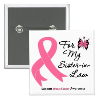 Breast Cancer For My Sister-in-Law 15 Cm Square Badge