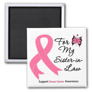 Breast Cancer For My Sister-in-Law Magnet