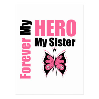 Breast Cancer Forever My Hero My Sister Post Cards