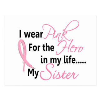 Breast Cancer HERO IN MY LIFE, MY SISTER 1 Postcards