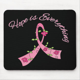 Breast Cancer Hope is Everything Mouse Pad