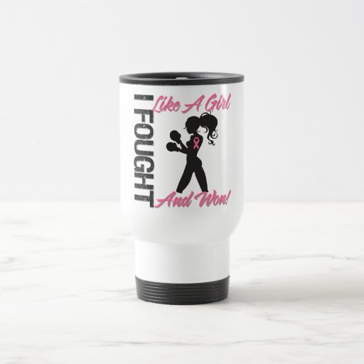 Breast Cancer I Fought Like A Girl and Won Coffee Mug