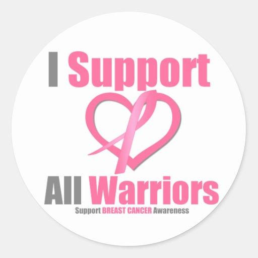 Breast Cancer I Support All Warriors Round Sticker