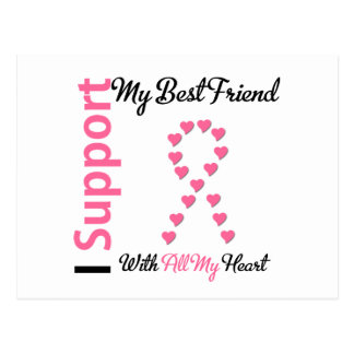 Breast Cancer I Support My Best Friend Post Card