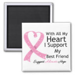 Breast Cancer I Support My Best Friend Square Magnet