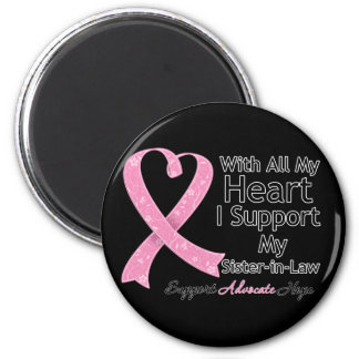 Breast Cancer I Support My Sister-in-Law 6 Cm Round Magnet