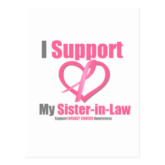 Breast Cancer I Support My Sister-in-Law Postcard