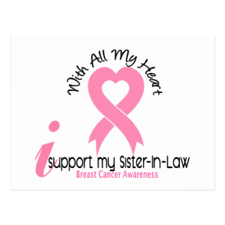 Breast Cancer I Support My Sister-In-Law Postcards
