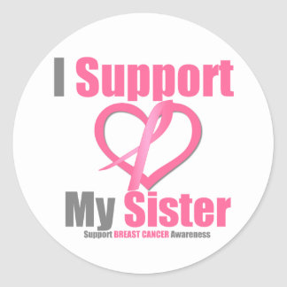 Breast Cancer I Support My Sister Round Stickers