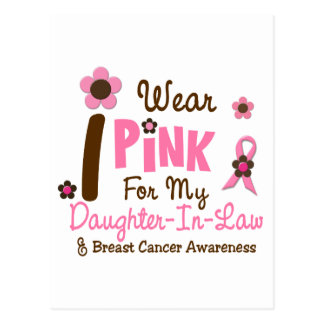 Breast Cancer I Wear Pink For My Daughter-In-Law Postcards