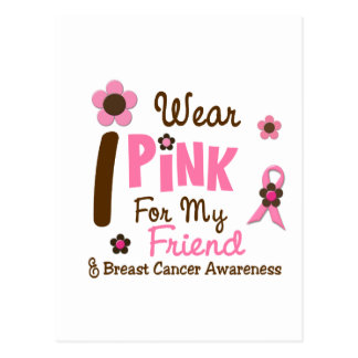 Breast Cancer I Wear Pink For My Friend 12 Postcards