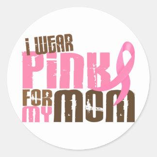 Breast Cancer I WEAR PINK FOR MY MOM 6.3 Round Sticker