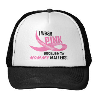 Breast Cancer I WEAR PINK FOR MY MOMMY 33.2 Cap