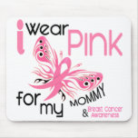 Breast Cancer I WEAR PINK FOR MY MOMMY 45