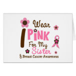 Breast Cancer I Wear Pink For My Sister 12