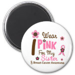 Breast Cancer I Wear Pink For My Sister 12 Refrigerator Magnets
