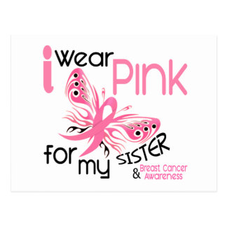 Breast Cancer I WEAR PINK FOR MY SISTER 45 Post Card
