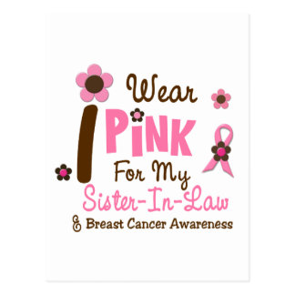 Breast Cancer I Wear Pink For My Sister-In-Law 12 Postcard