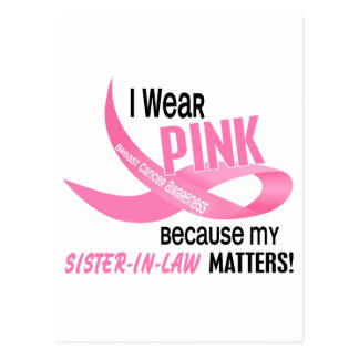 Breast Cancer I WEAR PINK FOR MY SISTER-IN-LAW 33. Postcard
