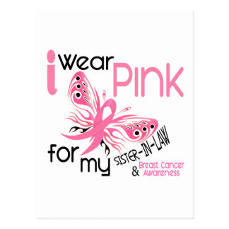 Breast Cancer I WEAR PINK FOR MY SISTER-IN-LAW 45 Postcard