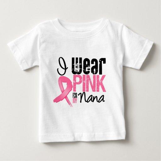 Breast Cancer I Wear Pink Ribbon For My Nana Tee Shirt