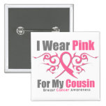 Breast Cancer I Wear Pink Tribal Ribbon (Cousin) 15 Cm Square Badge