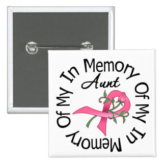 Breast Cancer In Memory of My Aunt (Rose Ribbon) 15 Cm Square Badge