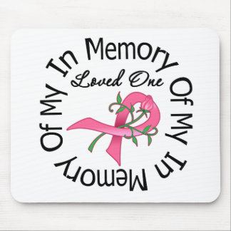 Breast Cancer In Memory of My Loved One Mousepads