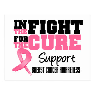 Breast Cancer In The Fight For The Cure Postcard
