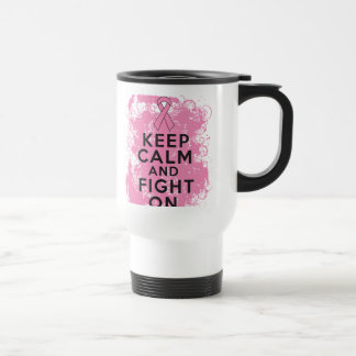 Breast Cancer Keep Calm and Fight On.png Stainless Steel Travel Mug