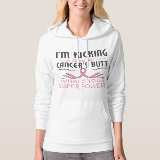 Breast Cancer Kicking Cancer Butt Super Power Hoodie