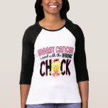 Breast Cancer Messed With The Wrong Chick Tshirt