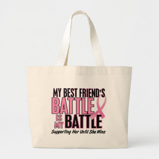 Breast Cancer My BATTLE TOO 1 Best Friend Large Tote Bag