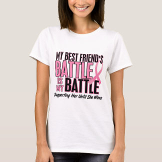 Breast Cancer My BATTLE TOO 1 Best Friend T-Shirt