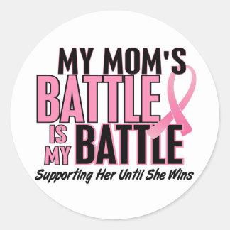 Breast Cancer My BATTLE TOO 1 Mom Round Sticker