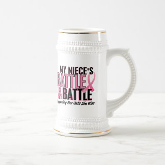 Breast Cancer My BATTLE TOO 1 Niece Beer Steins