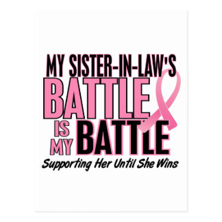 Breast Cancer My BATTLE TOO 1 Sister-In-Law Postcards