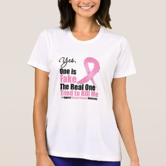 Breast Cancer One is Fake T Shirt