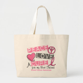 Breast Cancer PEACE, LOVE, A CURE 1 (Best Friend) Large Tote Bag